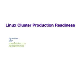 Linux Cluster Production Readiness