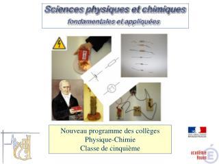 Nouveau programme des coll ges Physique-Chimie Classe de cinqui me