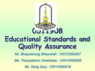 0511908 Educational Standards and Quality Assurance
