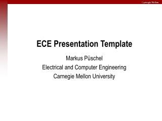 ECE Presentation Template
