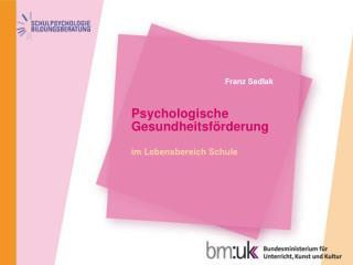 Psychologische Gesundheitsf rderung