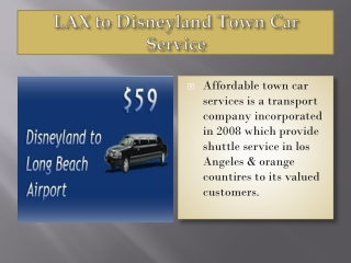LAX to Disneyland Town Car Service