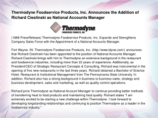 Thermodyne Foodservice Products, Inc. Announces the Addition
