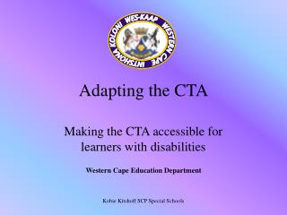 Adapting the CTA