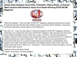 British Shoe Designer Aruna Seth, Filmmaker Tiffany Shlain