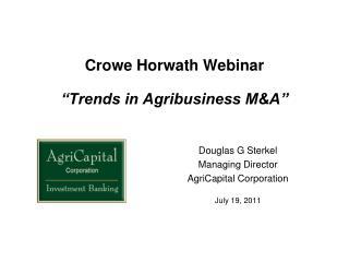Crowe Horwath Webinar   Trends in Agribusiness MA