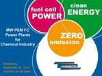 MW PEM FC Power Plants  for Chemical Industry