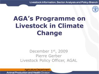 AGA s Programme on Livestock in Climate Change