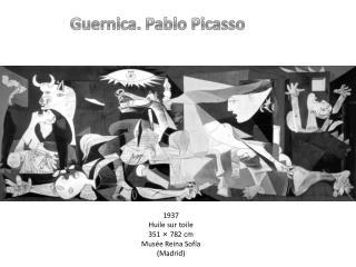 1937 Huile sur toile 351   782 cm Mus e Reina Sof a Madrid