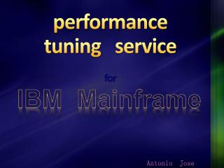 Performance tuning   service   for