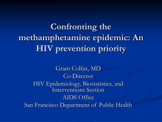 Confronting the methamphetamine epidemic: An HIV prevention priority