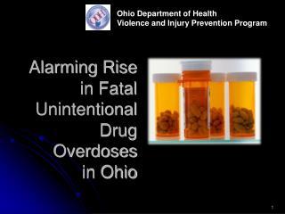 Alarming Rise in Fatal Unintentional Drug Overdoses  in Ohio