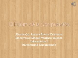 El Futuro de la Computación