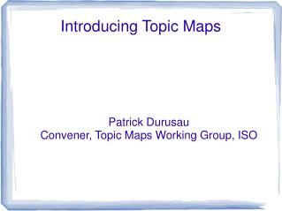Introducing Topic Maps