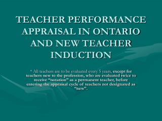 TEACHER PERFORMANCE APPRAISAL IN ONTARIO AND NEW TEACHER INDUCTION