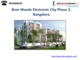 Bren Woods Electronic City Phase 2, Bangalore