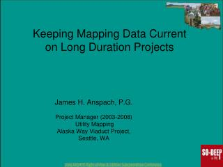 Keeping Mapping Data Current  on Long Duration Projects