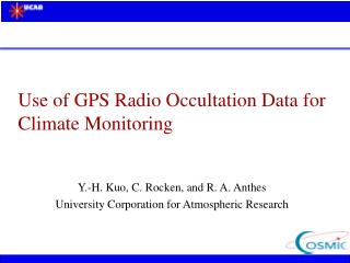 Use of GPS Radio Occultation Data for Climate Monitoring