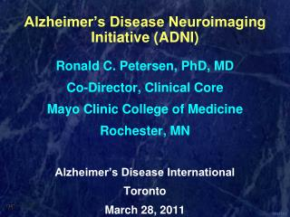 Alzheimer s Disease Neuroimaging Initiative ADNI