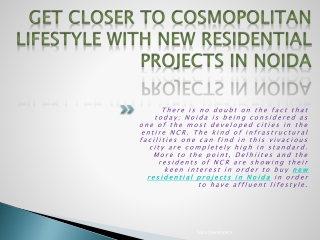 Get Closer to Cosmopolitan Lifestyle with new Residential Pr