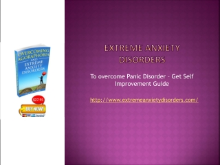 Extreme Anxiety  Disorders