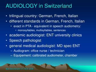 AUDIOLOGY in Switzerland