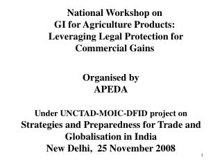 National Workshop on GI for Agriculture Products:  Leveraging Legal Protection for Commercial Gains