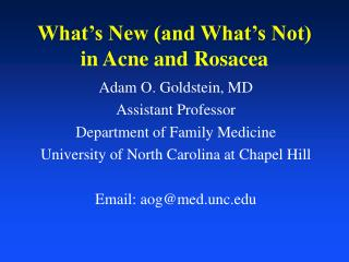 What s New and What s Not  in Acne and Rosacea