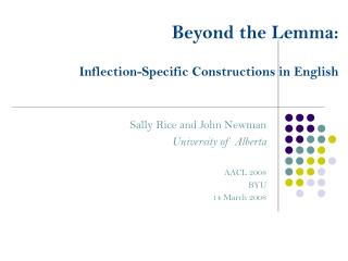 Beyond the Lemma:  Inflection-Specific Constructions in English
