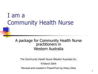 I am a Community Health Nurse