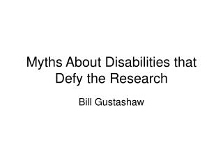 Myths About Disabilities that Defy the Research