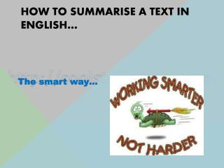How to summarise a text in english