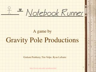 A game by Gravity Pole Productions