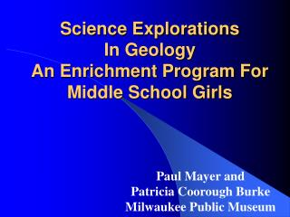 Science Explorations  In Geology  An Enrichment Program For Middle School Girls