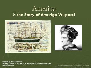 America  the Story of Amerigo Vespucci