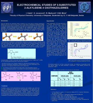ELECTROCHEMICAL STUDIES OF 5-SUBSTITUTED  2-ALKYLIDENE-4 OXOTHIAZOLIDINES  I. Cekic1, V. Jovanovic2, R. Markovic3, D.M.
