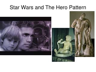 Star Wars and The Hero Pattern