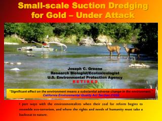 Small-scale Suction Dredging for Gold   Under Attack