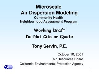 Microscale  Air Dispersion Modeling Community Health Neighborhood Assessment Program