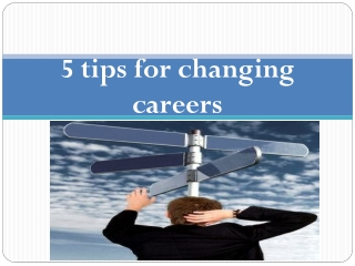 5 tips for changing careers