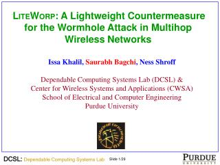 LITEWORP: A Lightweight Countermeasure for the Wormhole Attack in Multihop Wireless Networks