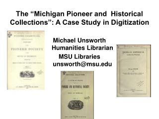 The  Michigan Pioneer and  Historical Collections : A Case Study in Digitization