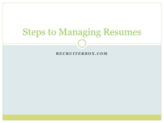 Steps to Managing Resumes