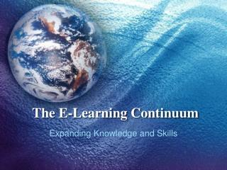 The E-Learning Continuum