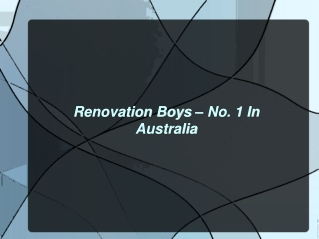 Renovation Boys – No. 1 In Australia