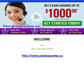 Payday Advances for Your Need