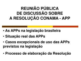 As APPs na legisla  o brasileira   Situa  o real das APPs   Casos excepcionais de uso das APPs previstos na legisla  o