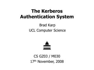The Kerberos Authentication System