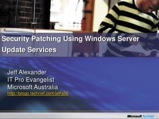 Security Patching Using Windows Server Update Services