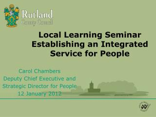 Local Learning Seminar Establishing an Integrated Service for People